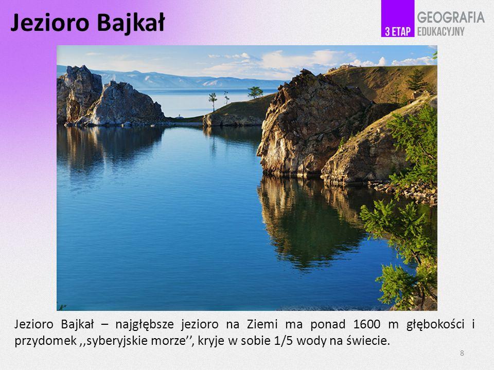 Jezioro Bajkał Jezioro Bajkał – najgłębsze jezioro na Ziemi ma ponad 1600 m głębokości i przydomek,,syberyjskie morze, kryje w sobie 1/5 wody na świec