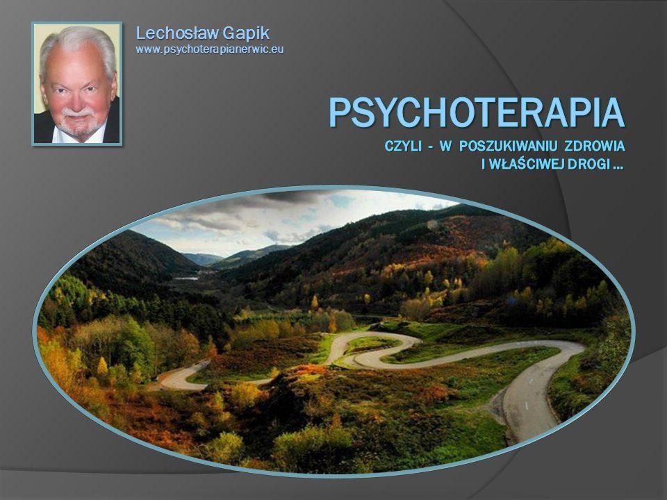 Lechosław Gapik www.psychoterapianerwic.eu