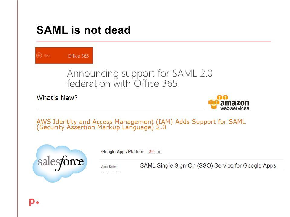 SAML is not dead