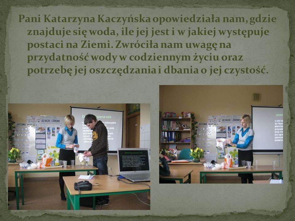 Pani Katarzyna Kaczyńska opowiedziała nam, gdzie znajduje się woda, ile jej jest i w jakiej występuje postaci na Ziemi.