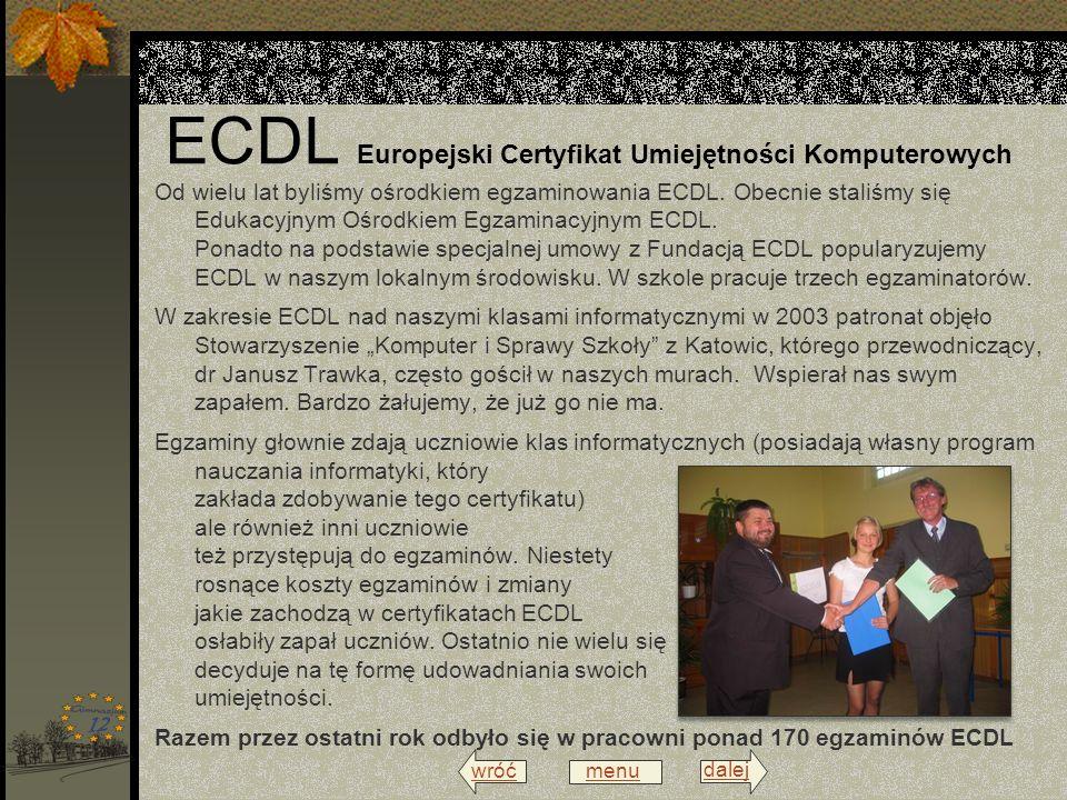 wróć menu dalej ECDL Europejski Certyfikat Umiejętności Komputerowych Od wielu lat byliśmy ośrodkiem egzaminowania ECDL. Obecnie staliśmy się Edukacyj