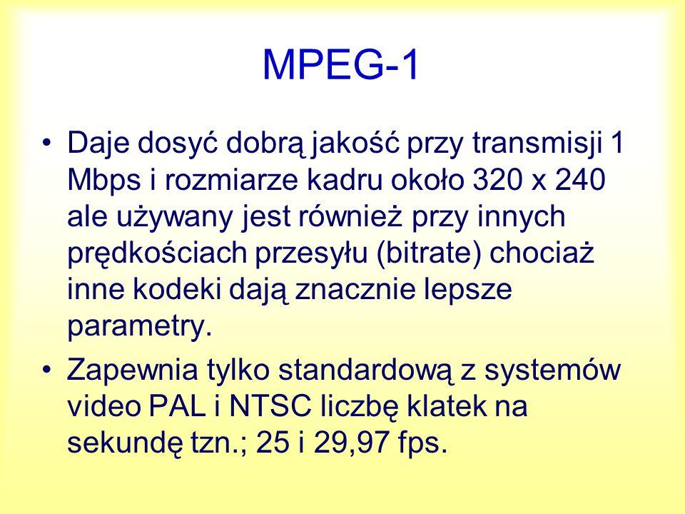 MPEG-2 Opracowany w 1994 roku, najważniejszy ze standardów MPEG.