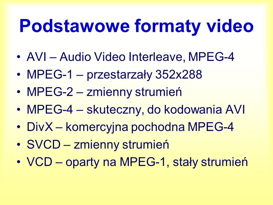 Formaty filmów w postaci cyfrowej MPEG4 - pliki AVI, pliki poręczne w przechowywaniu i archiwizacji, odtwarzanie tylko przy pomocy komputera MPEG2 i MPEG1 – płyta (S)VCD, możliwość nagrywania na CD-R(W).