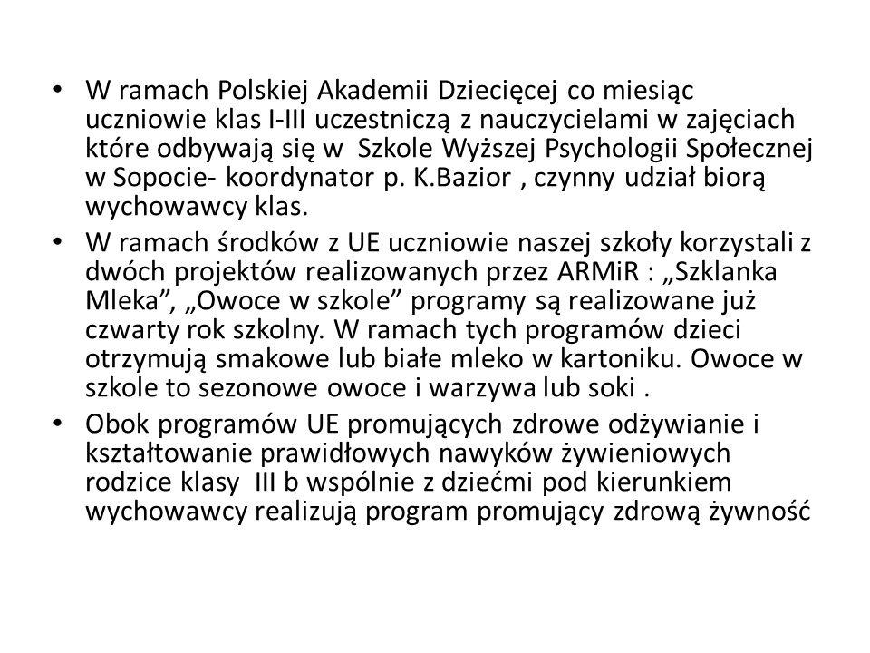 W ramach Polskiej Akademii Dziecięcej co miesiąc uczniowie klas I-III uczestniczą z nauczycielami w zajęciach które odbywają się w Szkole Wyższej Psyc
