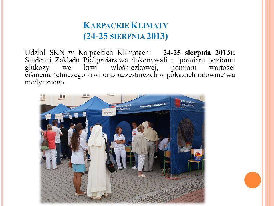 K ARPACKIE K LIMATY (24-25 SIERPNIA 2013) Udział SKN w Karpackich Klimatach: 24-25 sierpnia 2013r. Studenci Zakładu Pielęgniarstwa dokonywali : pomiar