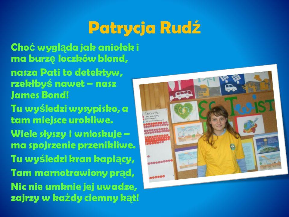Piotr Stopa Pi ę kna nasza Polska cała – Piotrek o tym wie.