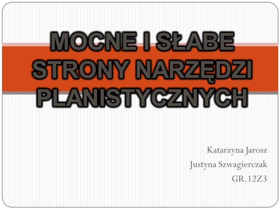 Katarzyna Jarosz Justyna Szwagierczak GR.12Z3