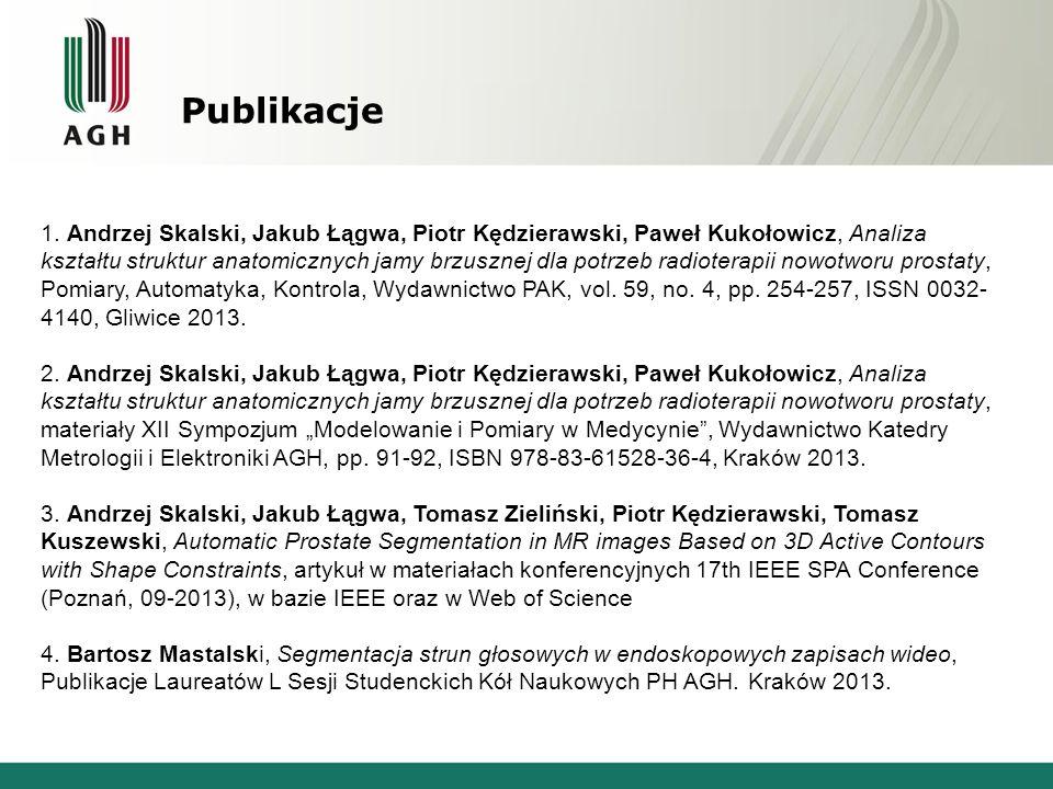 Publikacje 1. Andrzej Skalski, Jakub Łągwa, Piotr Kędzierawski, Paweł Kukołowicz, Analiza kształtu struktur anatomicznych jamy brzusznej dla potrzeb r