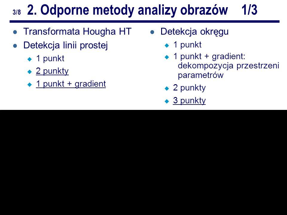 5/10Odporne metody analizy obrazów.ZZ. Repetytorium 3/8 2.