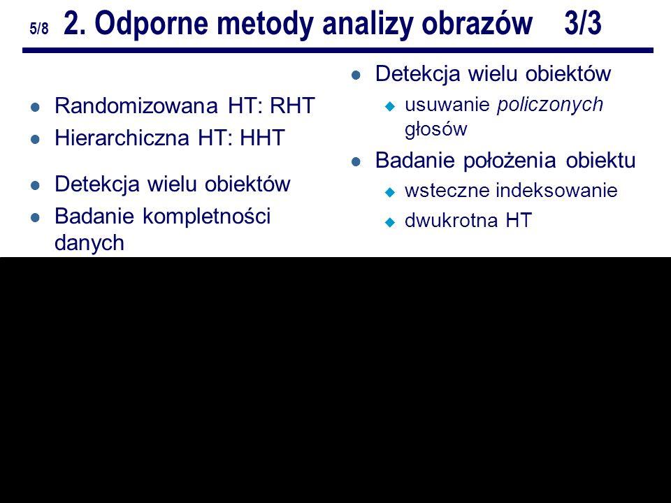 7/10Odporne metody analizy obrazów.ZZ. Repetytorium 5/8 2.