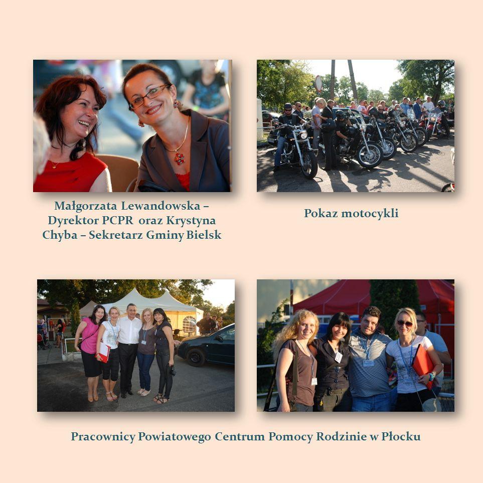 Pokaz motocykli Małgorzata Lewandowska – Dyrektor PCPR oraz Krystyna Chyba – Sekretarz Gminy Bielsk Pracownicy Powiatowego Centrum Pomocy Rodzinie w P