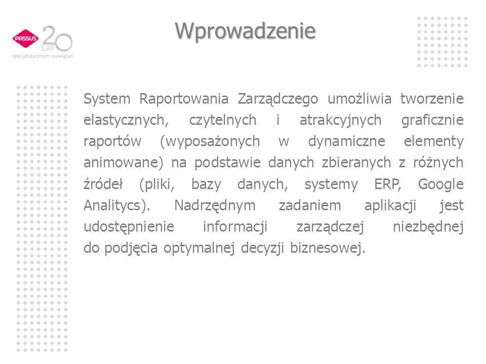 Wprowadzenie System Raportowania Zarządczego umożliwia tworzenie elastycznych, czytelnych i atrakcyjnych graficznie raportów (wyposażonych w dynamiczn