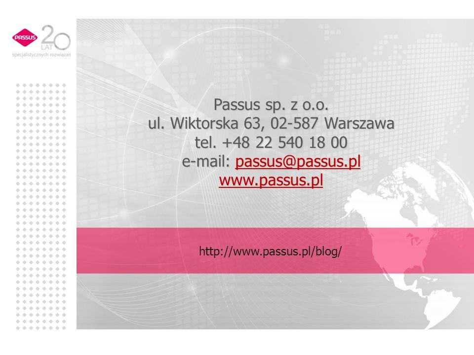 Passus sp.z o.o. ul. Wiktorska 63, 02-587 Warszawa tel.