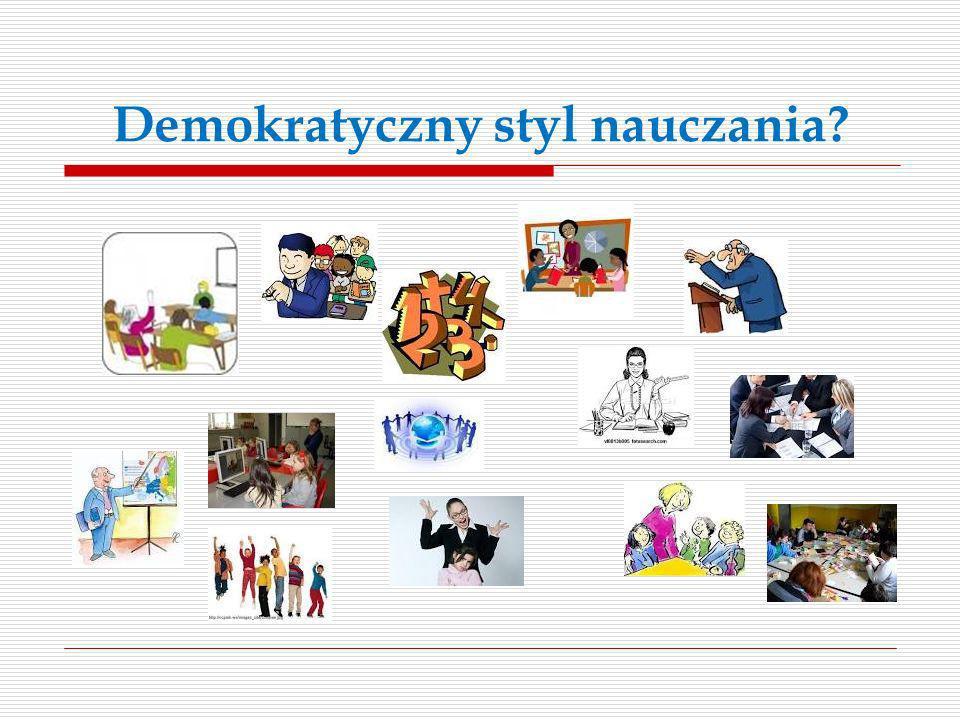Cechy demokratycznego stylu nauczania 1.