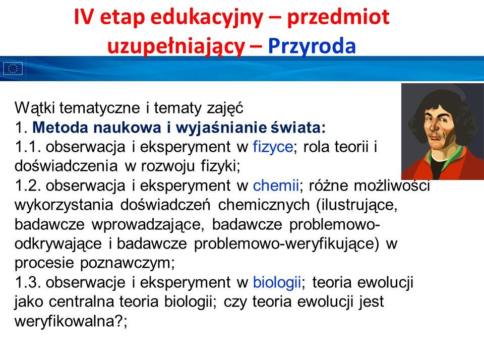 IV etap edukacyjny – przedmiot uzupełniający – Przyroda (2) A.