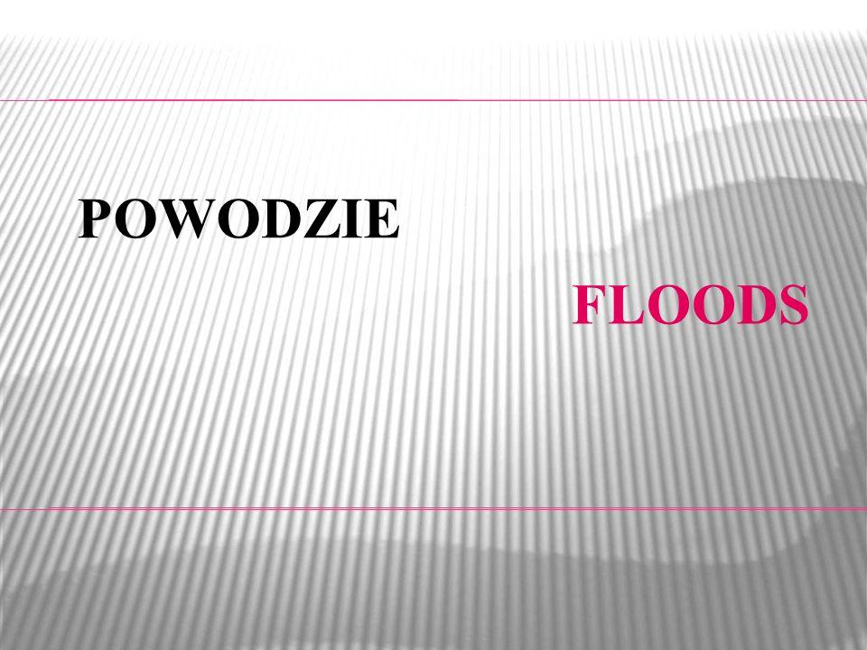 FLOODS POWODZIE