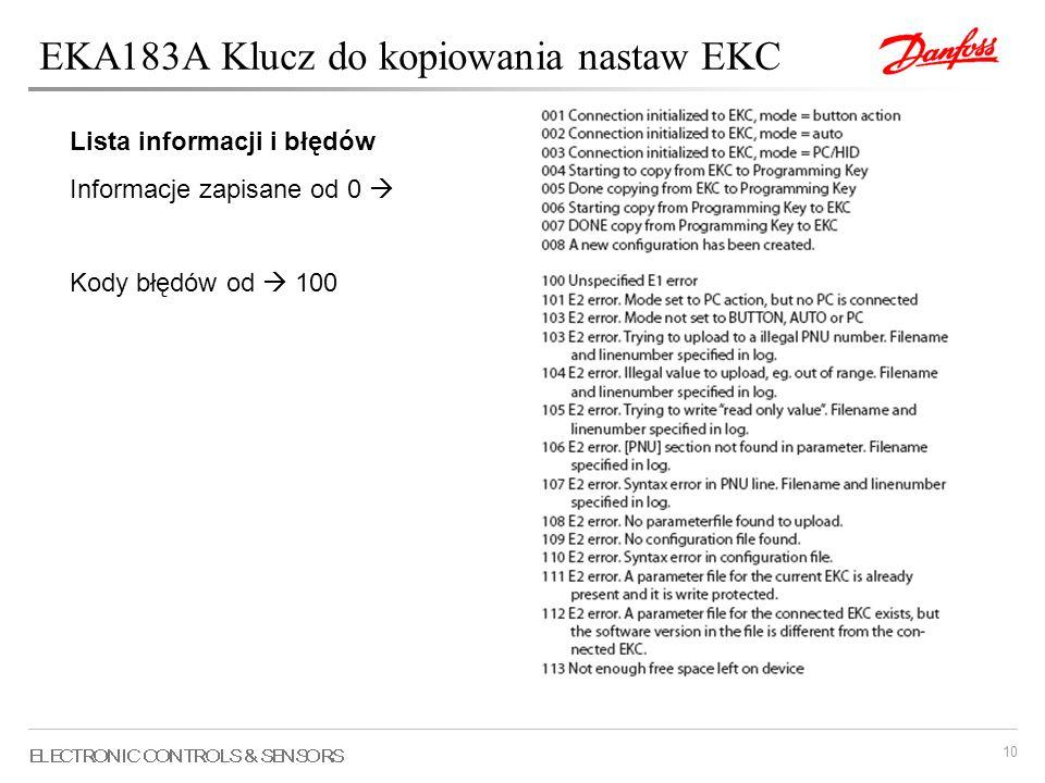 10 EKA183A Klucz do kopiowania nastaw EKC Lista informacji i błędów Informacje zapisane od 0 Kody błędów od 100