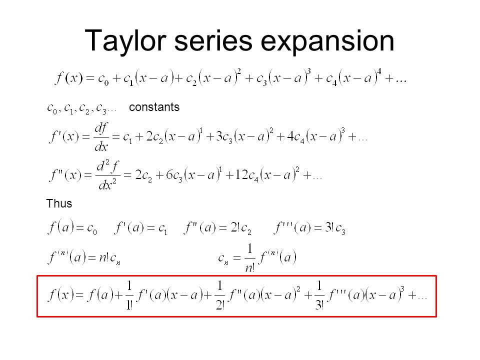 Taylor series expansion constants Thus