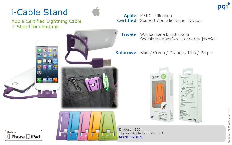 PQI Confidential & Property i-Cable Stand MFI Certification Support Apple lightning devices Wzmocniona konstrukcja Spełniają najwyższe standardy jakoś