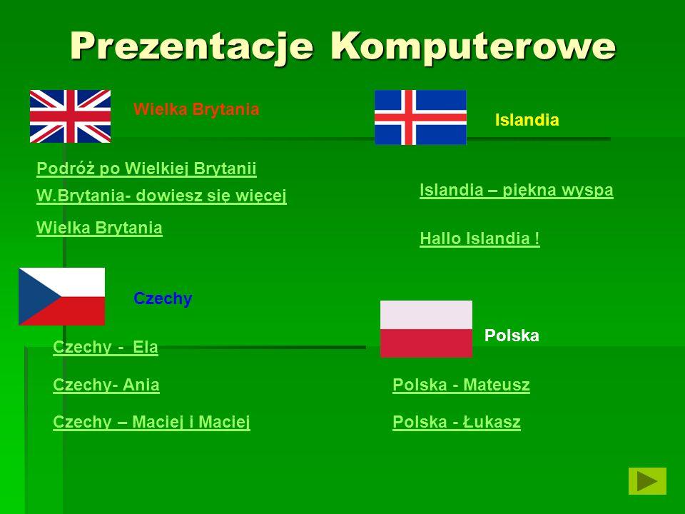 Wielka Brytania Czechy Islandia Polska Podróż po Wielkiej Brytanii Czechy - Ela W.Brytania- dowiesz się więcej Wielka Brytania Islandia – piękna wyspa