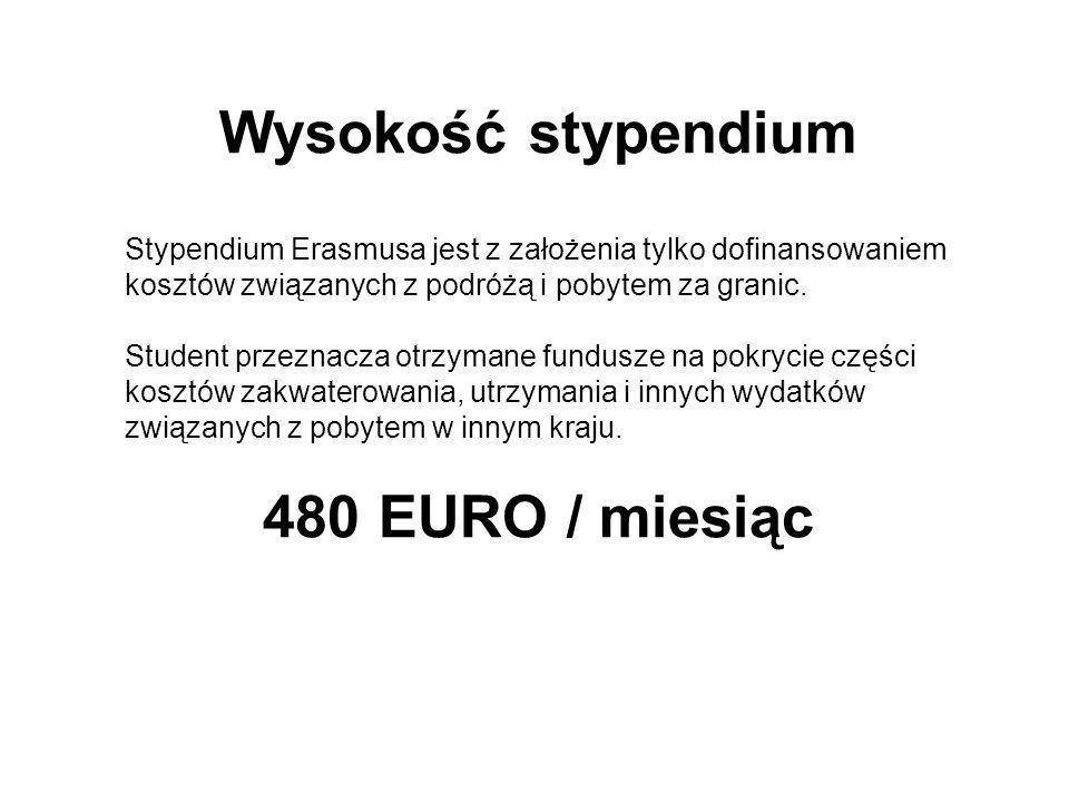 Wysokość stypendium Stypendium Erasmusa jest z założenia tylko dofinansowaniem kosztów związanych z podróżą i pobytem za granic.