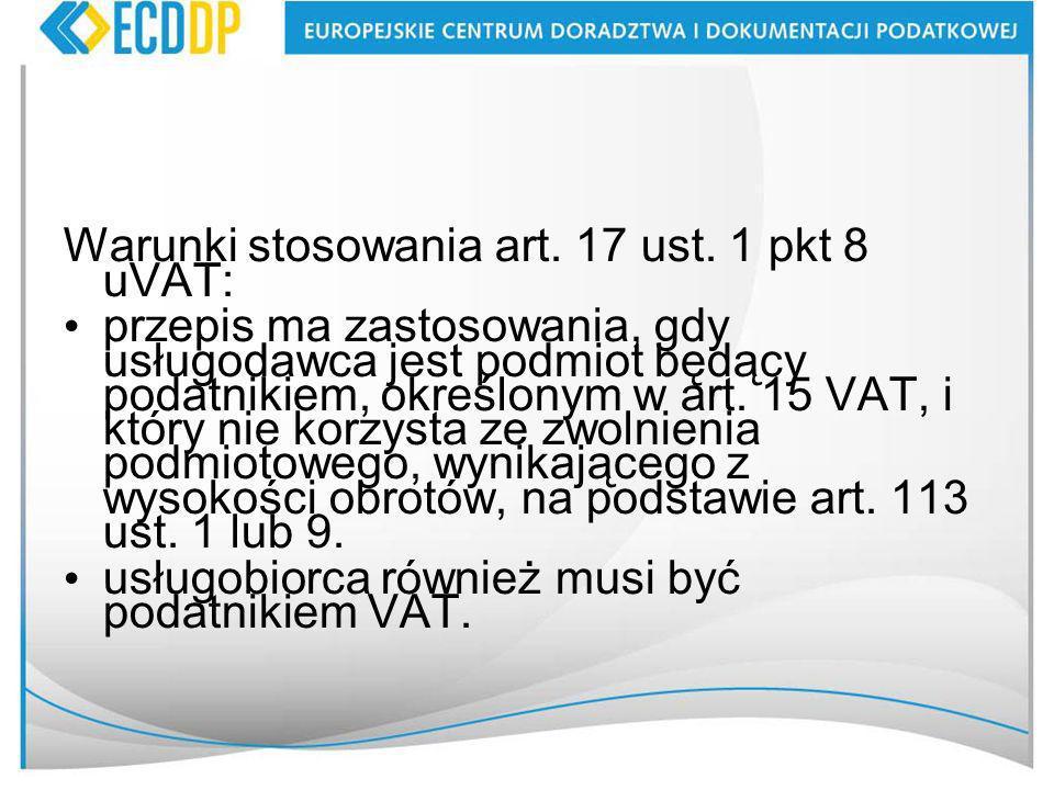 Warunki stosowania art.17 ust.