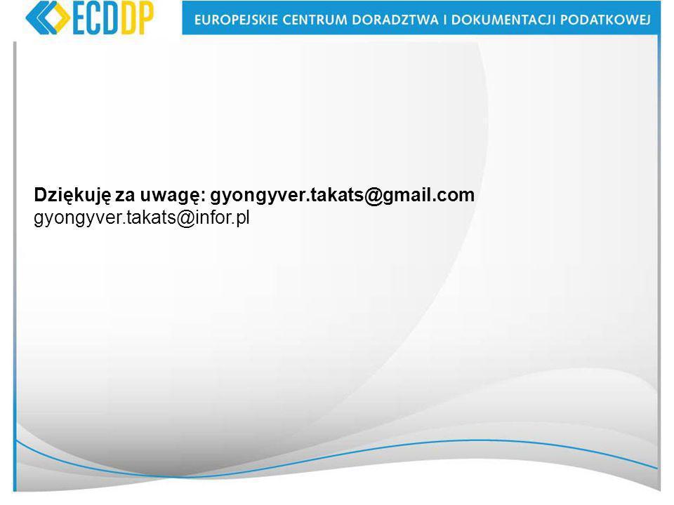 Dziękuję za uwagę: gyongyver.takats@gmail.com gyongyver.takats@infor.pl