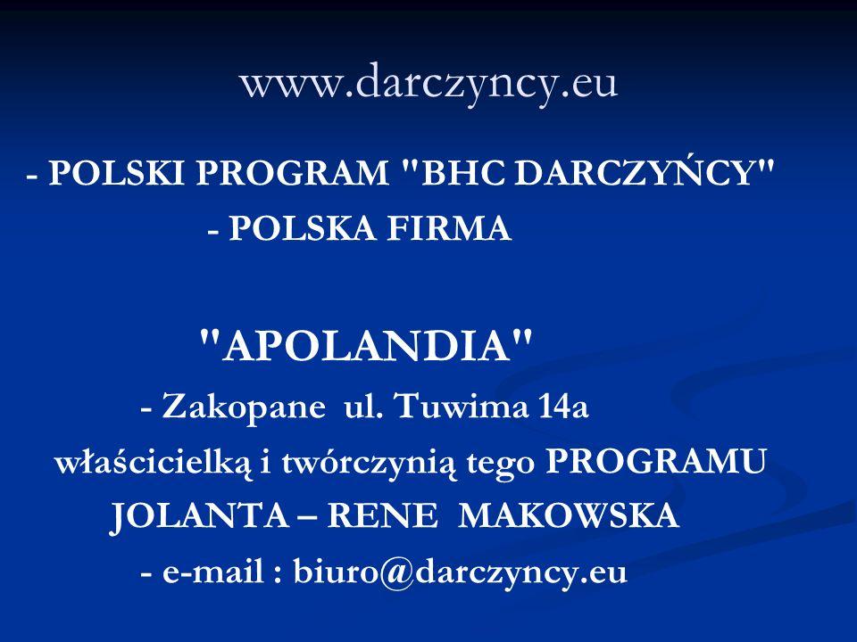 www.darczyncy.eu - POLSKI PROGRAM BHC DARCZYŃCY - POLSKA FIRMA APOLANDIA - Zakopane ul.