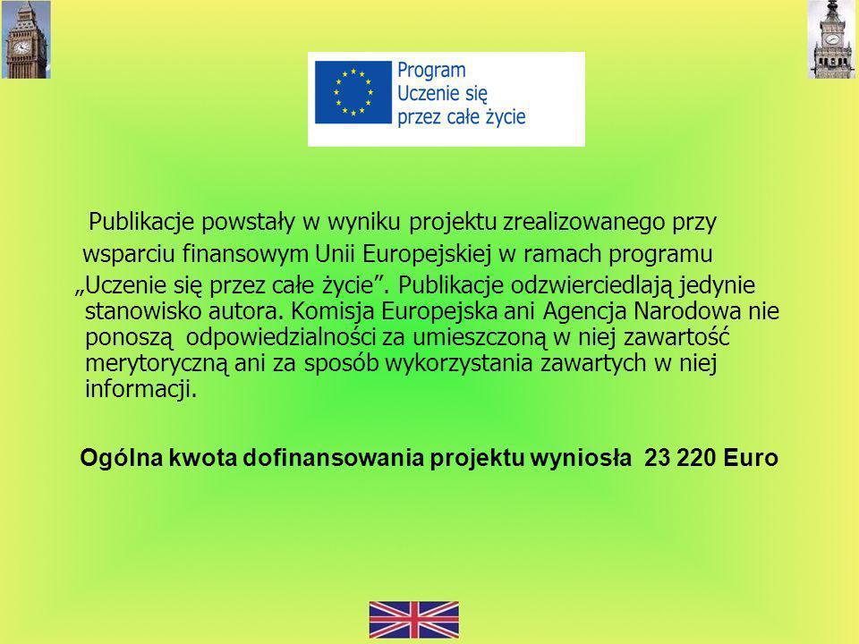 Publikacje powstały w wyniku projektu zrealizowanego przy wsparciu finansowym Unii Europejskiej w ramach programu Uczenie się przez całe życie. Publik