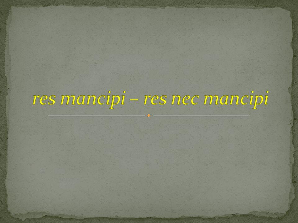 mancipatio in iure cessio traditio iusta causa traditionis
