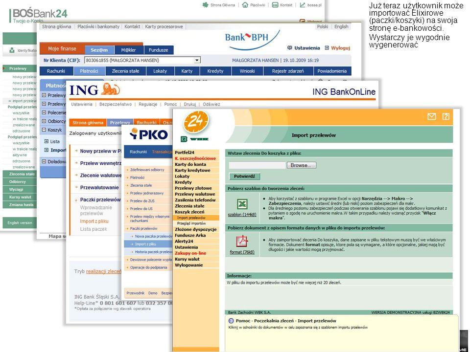 Już teraz użytkownik może importować Elixirowe (paczki/koszyki) na swoja stronę e-bankowości.