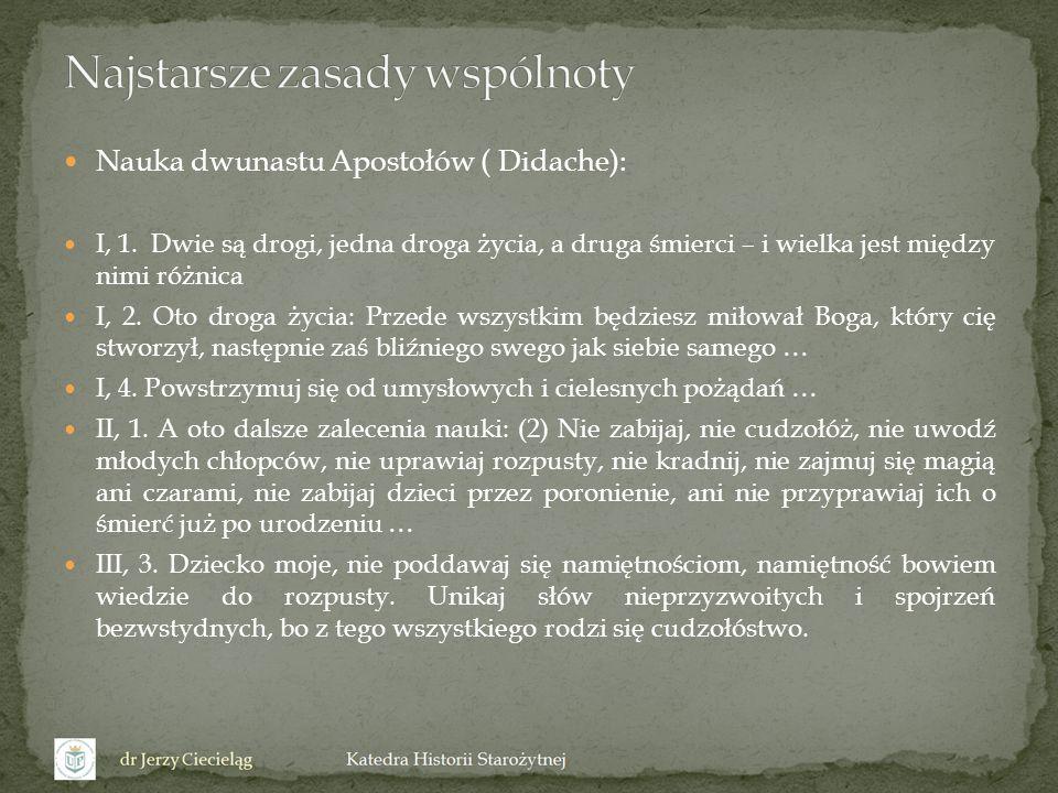 Nauka dwunastu Apostołów ( Didache): IV, 9.