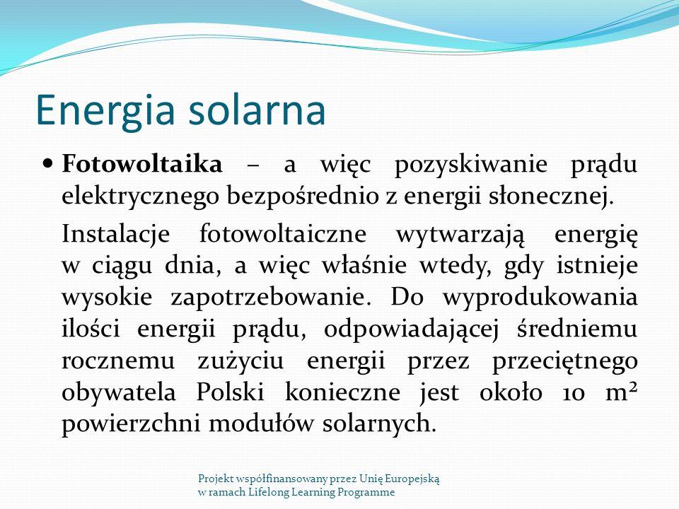 Energia solarna Fotowoltaika – a więc pozyskiwanie prądu elektrycznego bezpośrednio z energii słonecznej.