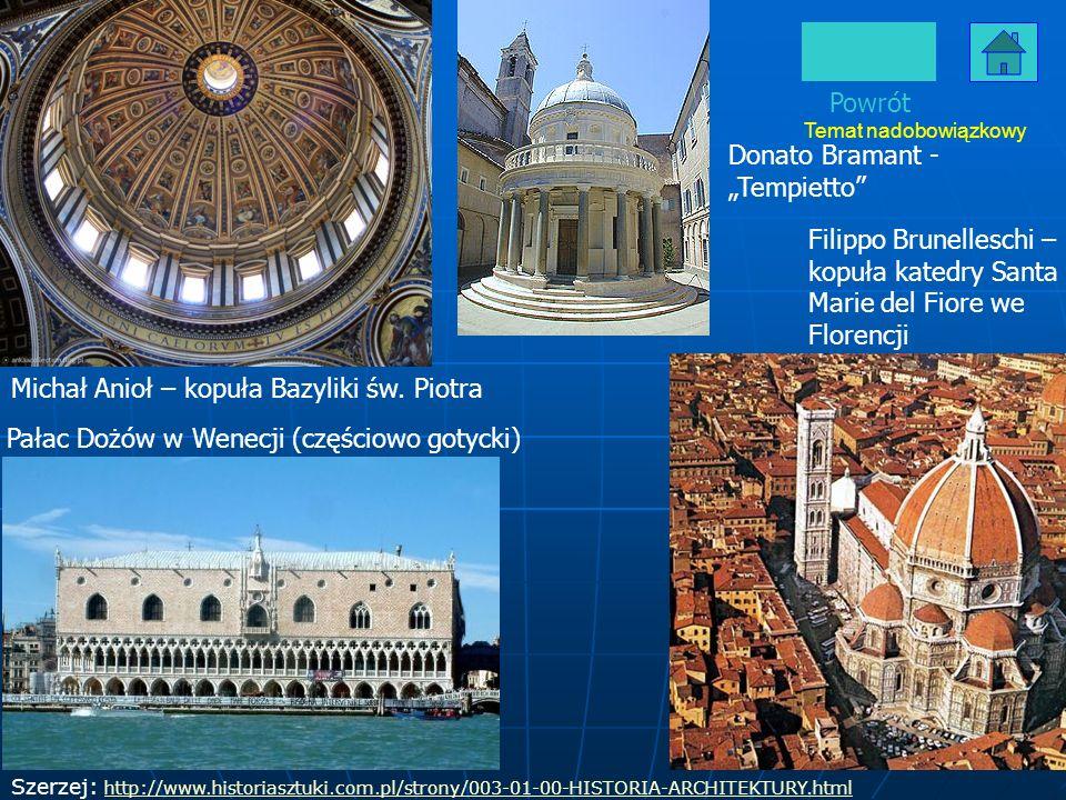 Powrót Donato Bramant - Tempietto Szerzej: http://www.historiasztuki.com.pl/strony/003-01-00-HISTORIA-ARCHITEKTURY.html http://www.historiasztuki.com.