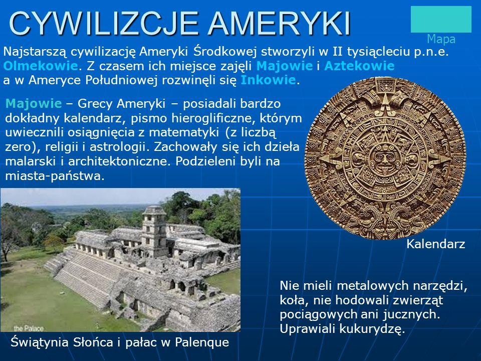 Aztekowie – nie znali żelaza, byli rolnikami, hodowali drób, zajmowali się tkactwem, jubilerstwem, matematyką (podstawą była liczba 20, nie znali zera).