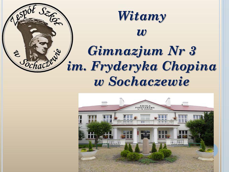 Witamyw Gimnazjum Nr 3 im. Fryderyka Chopina w Sochaczewie