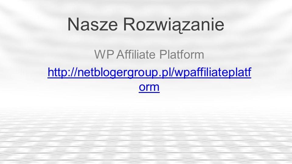 Funkcje Wtyczki Integracja z WP eMember, WP eStore, polskimi Płatnościami Integracja z Autoresponderem Prostota instalacji & łatwość w obsłudze Raportowanie w czasie rzeczywistym 2-poziomowa struktura