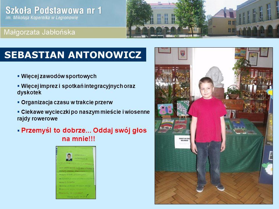 KANDYDACI Z KLASY 3B Oliwia Maciejewska Dominika Lubaszke Monika Makowska