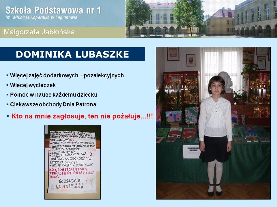 Więcej dyskotek Więcej wycieczek Dzień bez kartkówek Aktywny udział w akcji SZKOŁA BEZ PRZEMOCY Głosuj na mnie...!!.