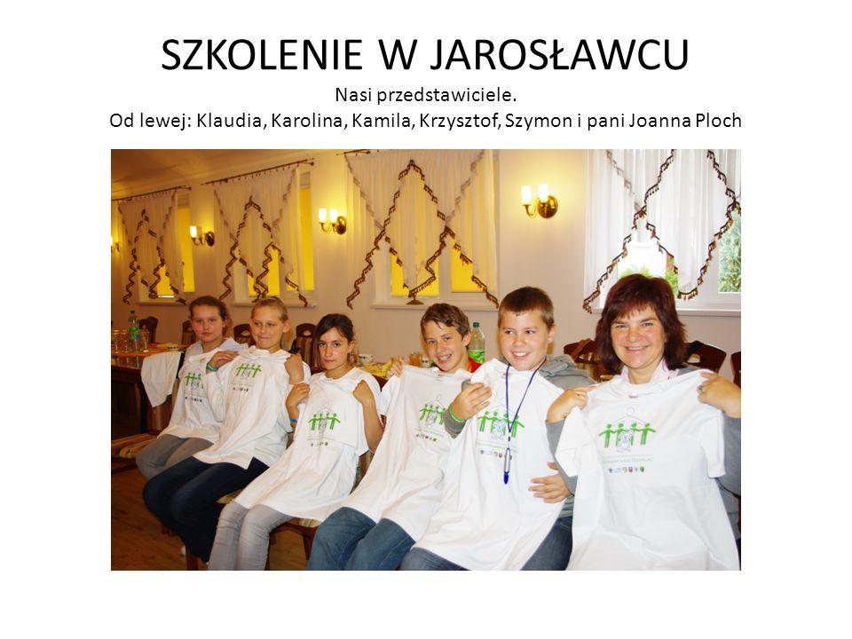 SZKOLENIE W JAROSŁAWCU Nasi przedstawiciele. Od lewej: Klaudia, Karolina, Kamila, Krzysztof, Szymon i pani Joanna Ploch