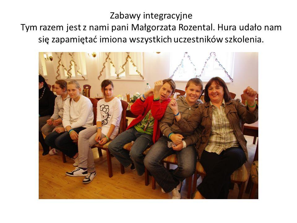 Zabawy integracyjne Tym razem jest z nami pani Małgorzata Rozental. Hura udało nam się zapamiętać imiona wszystkich uczestników szkolenia.