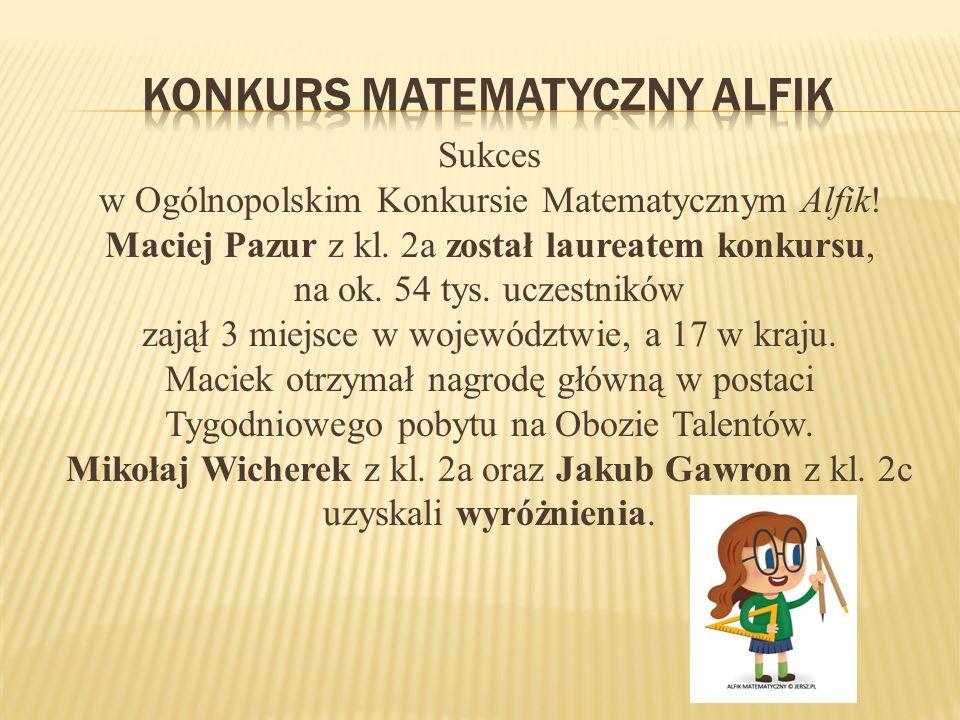 Sukces w Ogólnopolskim Konkursie Matematycznym Alfik.