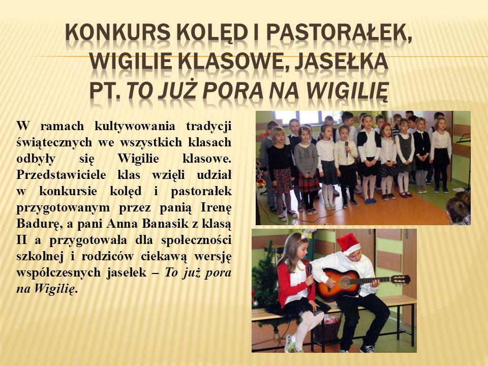 W ramach kultywowania tradycji świątecznych we wszystkich klasach odbyły się Wigilie klasowe.