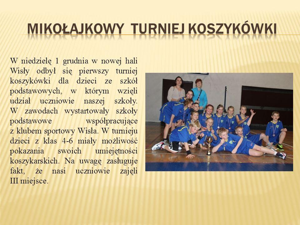 W niedzielę 1 grudnia w nowej hali Wisły odbył się pierwszy turniej koszykówki dla dzieci ze szkół podstawowych, w którym wzięli udział uczniowie naszej szkoły.
