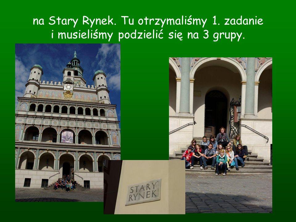 Grupa 1 (Ania, Zuza, Andrzej i Marysia) Jako jeden z członków grupy znam każdy centymetr rynku, który obiegliśmy co najmniej 8 razy, poszukując kamienicy z łacińskimi napisami Fides i Eses.