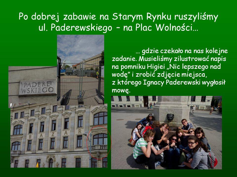 Po dobrej zabawie na Starym Rynku ruszyliśmy ul. Paderewskiego – na Plac Wolności… … gdzie czekało na nas kolejne zadanie. Musieliśmy zilustrować napi