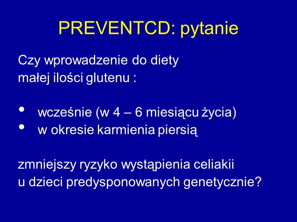 Interwencja po ukończeniu 4 mieś.: 100 mg glutenu lub placebo (laktoza) przez 8 tygodni