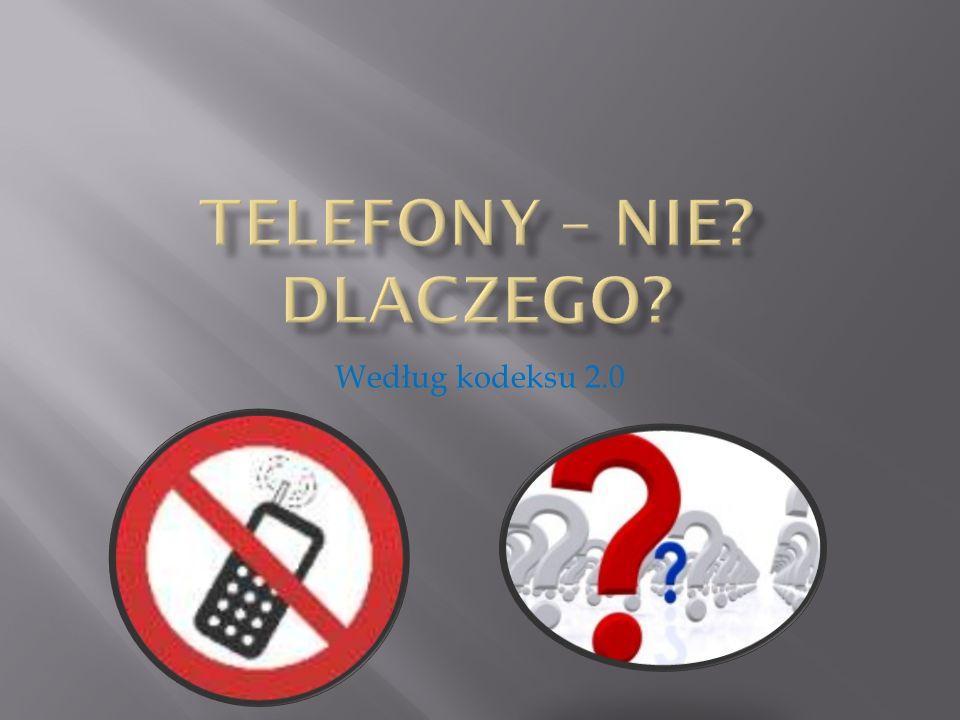 Zakaz ten został wprowadzony,ponieważ telefony mogą rozpraszać uczniów oraz nauczycieli podczas lekcji.
