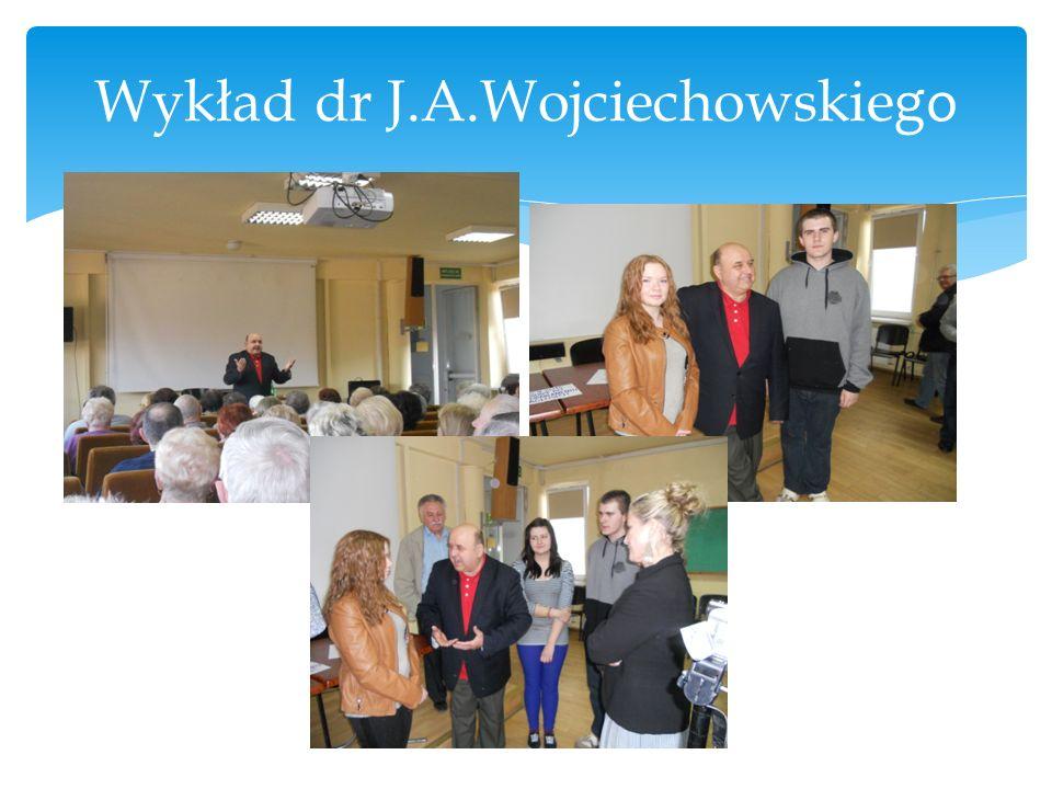 Wykład dr J.A.Wojciechowskie go