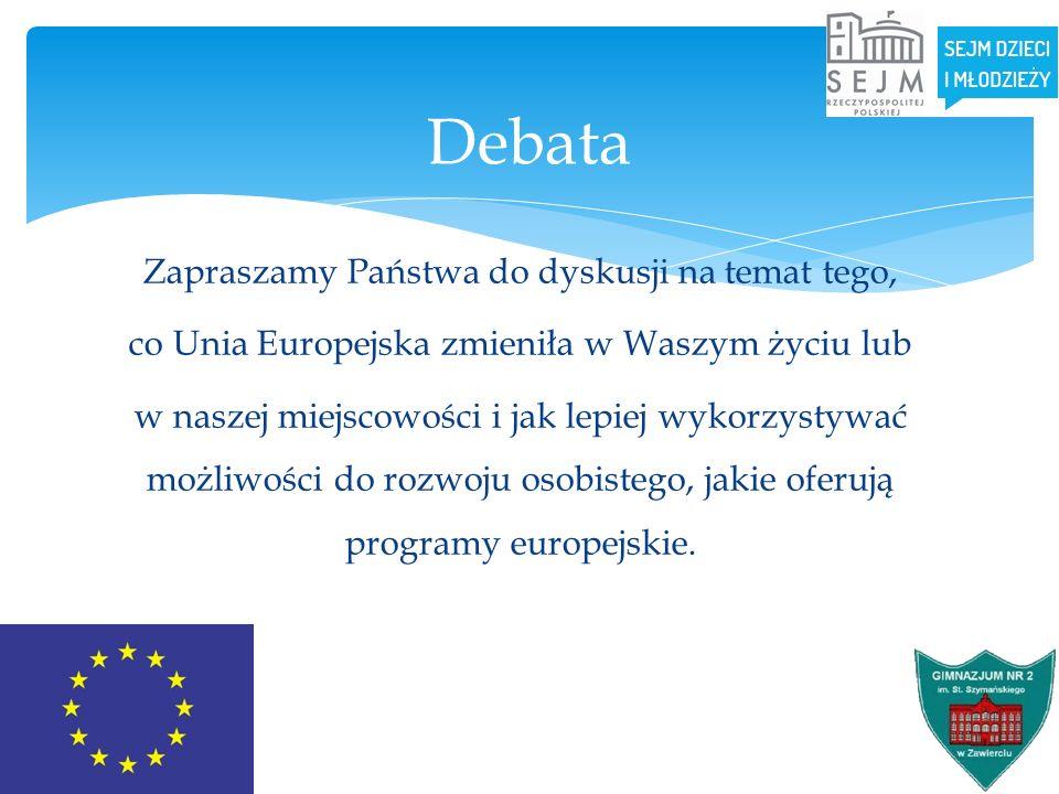 Zapraszamy Państwa do dyskusji na temat tego, co Unia Europejska zmieniła w Waszym życiu lub w naszej miejscowości i jak lepiej wykorzystywać możliwoś